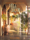 Villa Decor (eBook): Decidedly French and Italian Style
